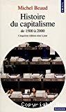 Histoire du capitalisme de 1500 à 2000.