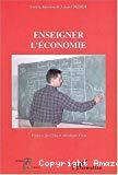 Enseigner l'économie.