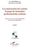 La construction du système français de formation professionnelle continue