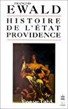 Histoire de l'Etat providence. Les origines de la solidarité.