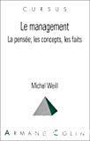 Le management. La pensée, les concepts, les faits.