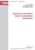 Secteurs et territoires dans les régulations émergentes.