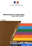 L'observatoire de l'emploi public. Rapport annuel 2004-2005.