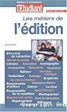 Les métiers de l'édition. Edition 2003-2004