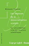 Les impasses de la démocratisation scolaire : sur une prétendue crise des vocations scientifiques.
