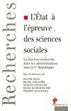L'Etat à l'épreuve des sciences sociales. La fonction recherche dans les administrations sous la Vème république.