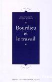 Bourdieu et le travail