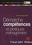 Démarche compétences et pratiques managériales