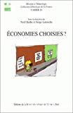 Economies choisies ? : échanges, circulations et débrouille.