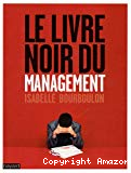 Le livre noir du management