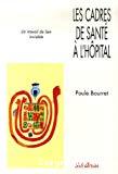 Les cadres de santé à l'hopital : un travail de lien invisible.
