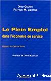 Le plein emploi dans l'économie de service. Rapport du club de Rome.