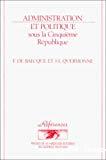 Administration et politique sous la Cinquième République