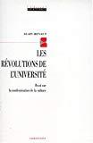 Les révolutions de l'université. Essai sur la modernisation de la culture.