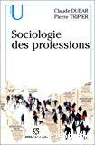 Sociologie des professions.