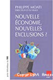 Nouvelle économie , nouvelles exclusions ?