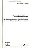 Professionnalisation et développement professionnel.