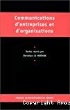 Communications organisationnelles : objets, pratiques, dispositifs.