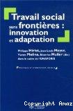 Travail social sans frontières : innovation et adaptation