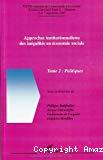 Approches institutionnalistes des inégalités en économie sociale. Tome 2 : Politiques. XXVIIe Journées de l'Association d'Economie Sociale, Université Paris X-Nanterre, 6 et 7 septembre 2007.