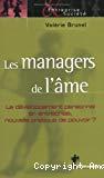 Les managers de l'âme. Le développement personnel dans l'entreprise, nouvelle pratique du pouvoir ?