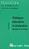 Politiques éducatives et évaluations. Querelles de territoires.