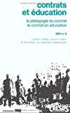 Contrats et éducation. La pédagogie du contrat. Le contrat en éducation.