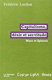 Capitalisme, désir et servitude