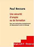 Une sécurité d'emploi ou de formation. Pour une construction révolutionnaire de dépassement contre le chômage.