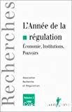 L'année de la régulation 1998, n° 2 : économie, institutions, pouvoirs.