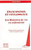 Emancipation et connaissance : les histoires de vie en collectivité.