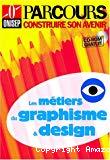 Les métiers du graphisme et design.