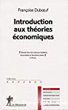 Introduction aux théories économiques.