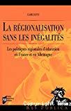La régionalisation sans les inégalités