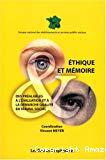 Ethique et mémoire : des préalables à l'évaluation et à la démarche qualité en travail social.