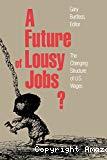 A future of lousy jobs ?