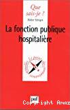 La fonction publique hospitalière.