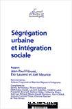Ségrégation urbaine et intégration sociale.