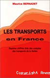 Les transports en France. Repères chiffrés tirés des comptes des transports de la Nation.