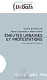 Emeutes urbaines et protestations. Une singularité française.