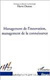 Management de l'innovation, management de la connaissance.
