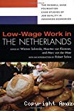 Low-wage work in the Netherlands.