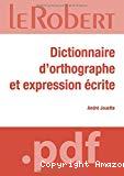 Dictionnaire d'orthographe et d'expression écrite.