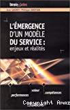 L'émergence d'un modèle du service : enjeux et réalités.