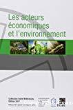 Les acteurs économiques et l'environnement. Edition 2017