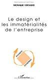 Le Design et les immatérialités de l'entreprise.