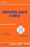 Certification, qualité et emploi. Professionnalisme des consultants.