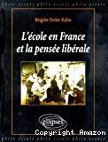 L'école en France et la pensée libérale.