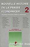 Nouvelle histoire de la pensée économique. Tome 2 : des premiers mouvements socialistes aux néoclassiques.