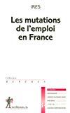 Les mutations de l'emploi en France.